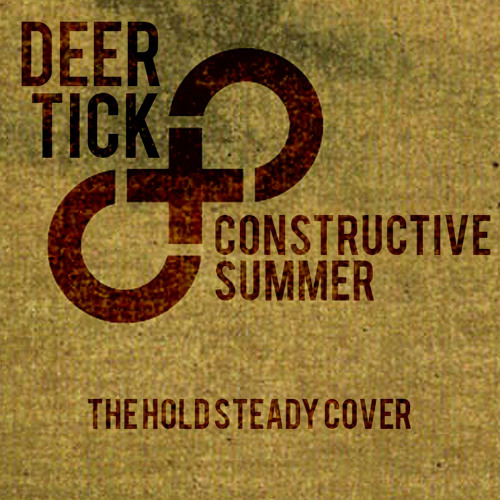 Deer Tick - Constructive Summer (Hold Steady Cover)