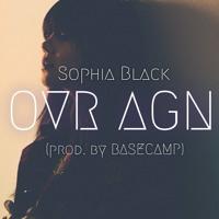 OVR AGN (Prod. by BASECAMP)