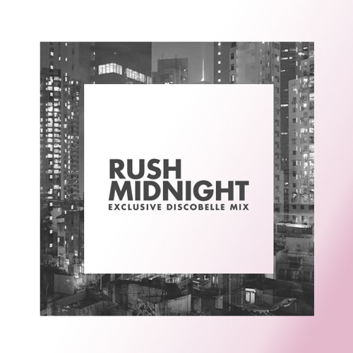 Discobelle Mix 035: Rush Midnight (Misguided Mixtape)