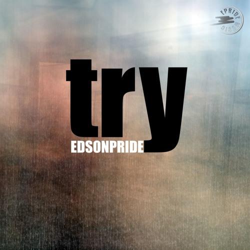 Edson Pride - Try (Mauro Mozart Remix)