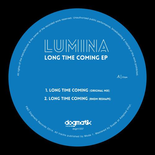 [Dog1207] Lumina - Long Time Coming (Original Mix)