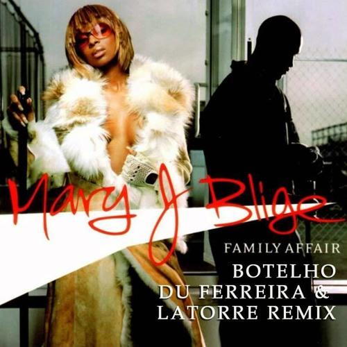 Mary J Blige - Family Affair (DuLaBot Remix) Remastered