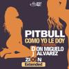 Don Miguelo ft Pitbull J Alvarez Zion - Como Yo Le Doy (Dj O! Extended)