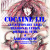 Cocaine Lil (Traditional Lyrics original Tune)
