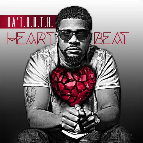 Da' T.R.U.T.H. - Heartbeat feat. Lecrae & Lauren Lee