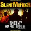 "Innocent? (feat. Ruste Juxx & Sean Price) - ""Silent Murder"""