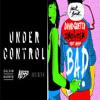 128 - -  DAVID GUETA , SHOWTEK  BAD ( VS)- UNDER CONTROL- - (PRIVATE MIX) - MARCO -VAZ DJ
