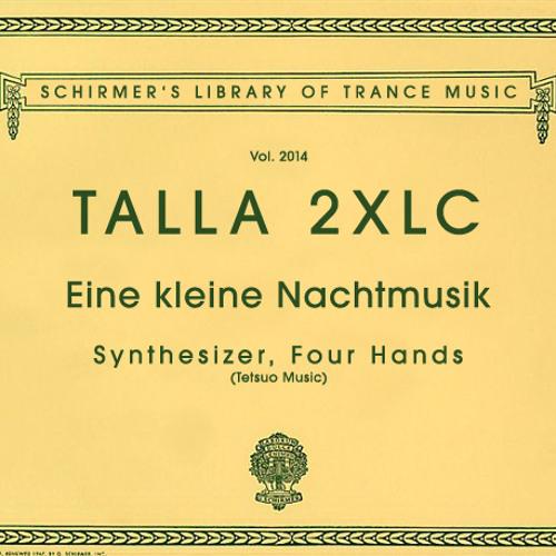 Talla 2XLC Eine kleine Nachtmusik sc cut Asot 663