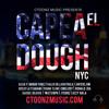 YOUNG FLOW, CMelody, BONY Kali D, RonaldJDA ,Jarxiel Guerrero Musical, Ctoonz -Capeal El Dough NYC
