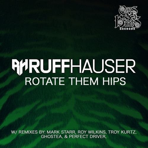 Ruff Hauser-Rotate Them Hips (Original) Preview