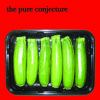 THE PURE CONJECTURE - The Throat