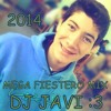 MEGA FIESTERO (ACAPELLAS MIX) 2013 - 2014 .:::DJ JAVIER RIOS:::. - (RCIA - CHACO)