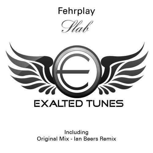 Fehrplay - Slab (Original Mix) [Classic Free Download]