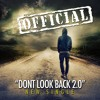 Don't Look Back 2.0 [2014]