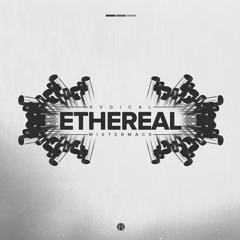 Rvdical the Kid & Chris McClenney - Ethereal