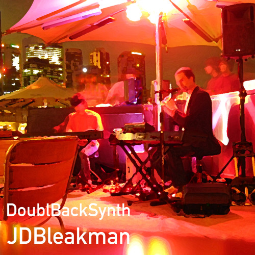 JD BLEAKMAN | DOUBLE BACK SYNTH