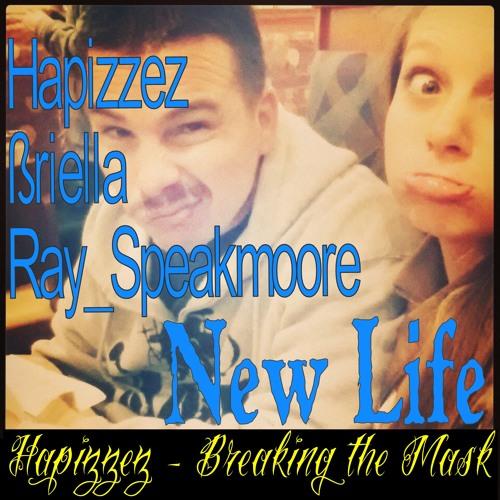 Hapizzez - New Life ft Briella, Ray Speakmoore (PumpkinFoot)