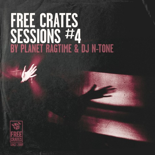 Free Crates Sessions #4 by Planet Ragtime and DJ N-Tone (Russian DMC Champion) – FREE DOWNLOAD