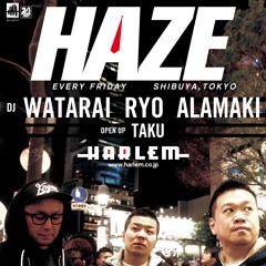 DJ RYO & DJ ALAMAKI - HAZE 1ST ANNIVERSARY MIX