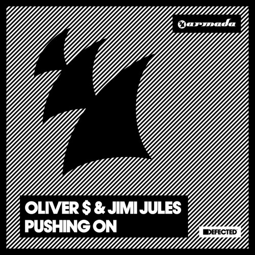 Oliver $ & Jimi Jules - Pushing On [OUT NOW!]