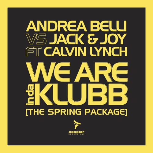 Andrea Belli vs Jack & Joy ft Calvin Lynch - We Are InDaKlubb (Jack & Joy in Detroit Dub)