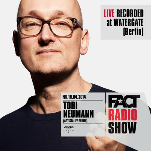 2014.04.18 - FACT Radio Show feat. Tobi Neumann