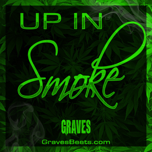 "420 ""Up In Smoke"" Chill Trap Mix by Graves - Smoking Music"