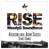 Assassin (aka. Agent Sasco) | Street Dance [Weedy G Soundforce & VP Records 2014]