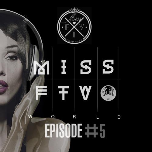 Dj Miss FTV World #5