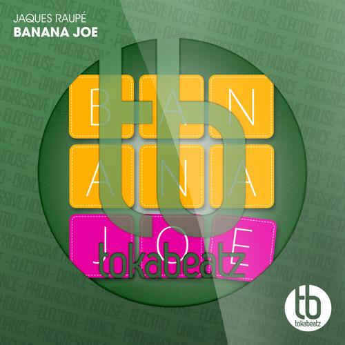 Jaques Raupé - Banana Joe (128kbs snippet)
