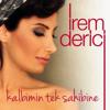 İrem Derici - 01. Kalbimin Tek Sahibine (2014)