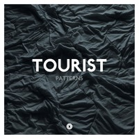 Tourist - Patterns (Ft. Lianne La Havas)