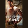 Forgotten Sins by Rebecca Zanetti, Read by Karen White - Audiobook Excerpt