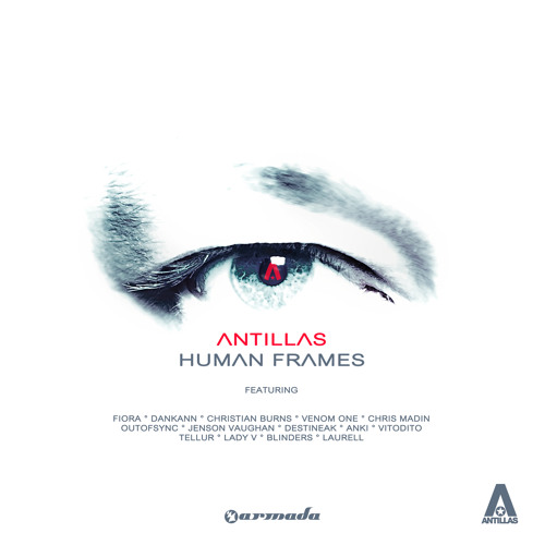 Antillas feat. Anki - If I Run [Featured on Human Frames] [OUT NOW!]