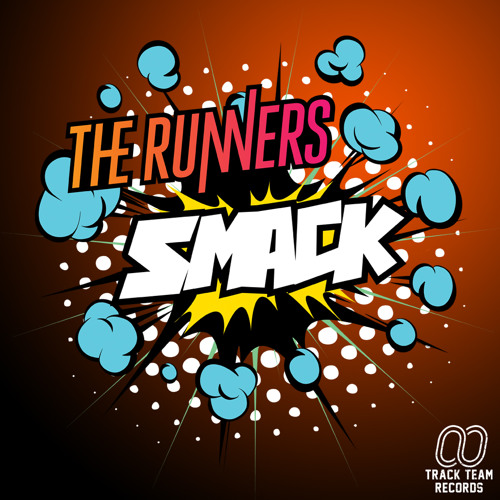 The Runners - Smack (Free Download)