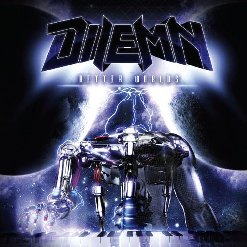 Dilemn - BETTER WORLDS (album's teaser)