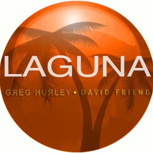 Laguna / Dave F. Derek C. Dave M. Greg H.