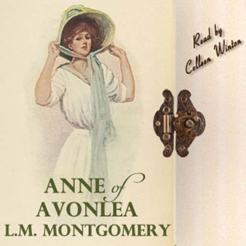 Audio Book: Anne of Avonlea, by Lucy Maud Montgomery, Narrated by Colleen Winton