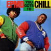 EPMD You Gots To Chill (remix)