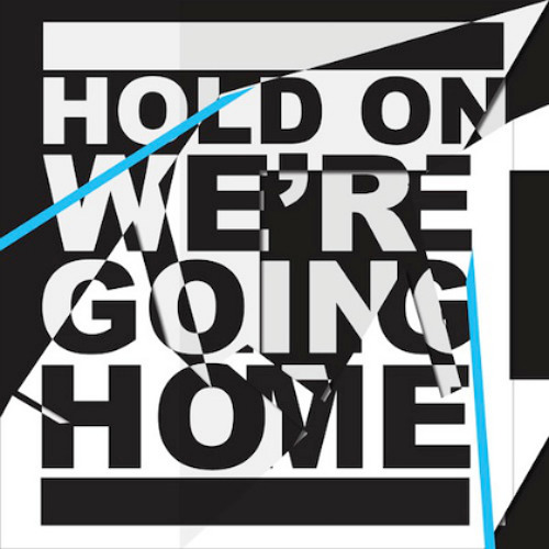 Hold On, We're Going Home Ceemaze ft. Gabe