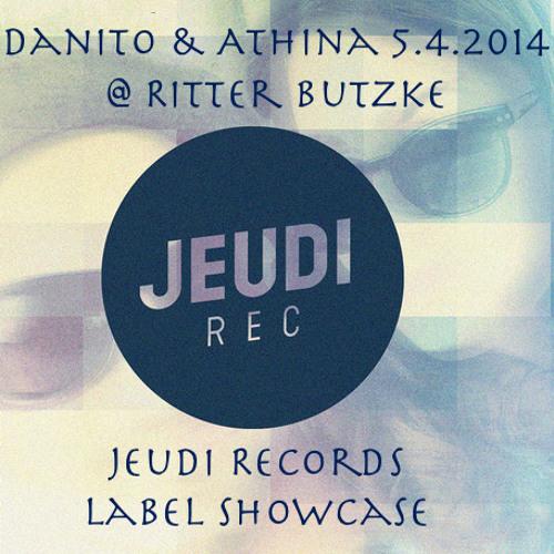 Danito & Athina 5.4.2014 Jeudi Records Showcase @ Ritter Butzke