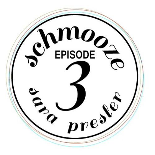 episode 3 (sara presler)