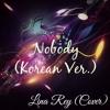 Nobody - Korean Version (Cover)