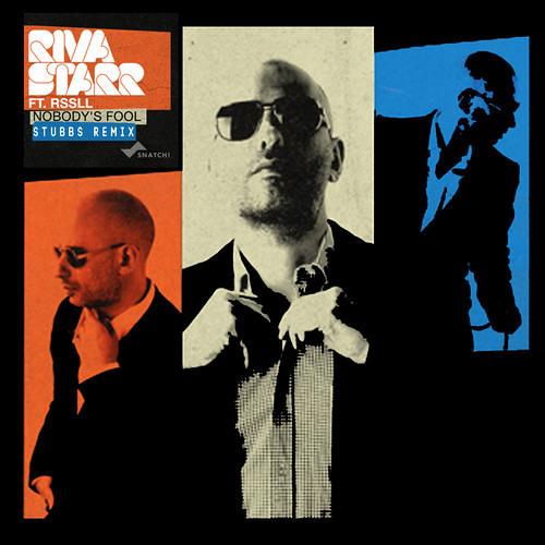 RivaStarr - Nobody's Fool - Groove Art Remix (Rework)