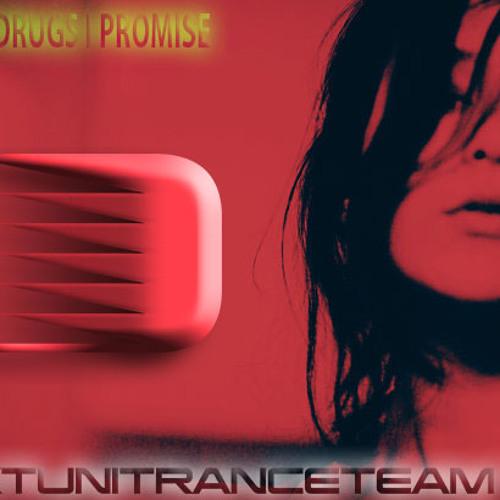 UkTuniTranceTeam - It's Not Drugs I Promise vol.1