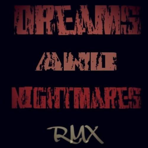 Dreams And Nightmares Rmx Clean
