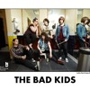 So Are You by The Bad Kids