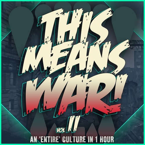 Lets Be Friends - This Means War! Vol.2 Mix [Free Download]