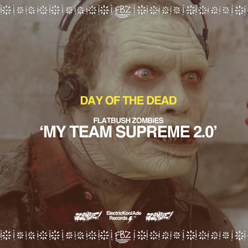 My Team Supreme 2.0 feat. Bodega Bamz