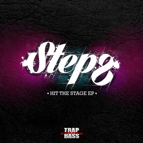 STEPZ - Hit The Stage EP [Out NOW]